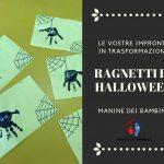Ragnetti di Halloween con Impronte