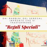 Regali Speciali per i bambini del Senegal