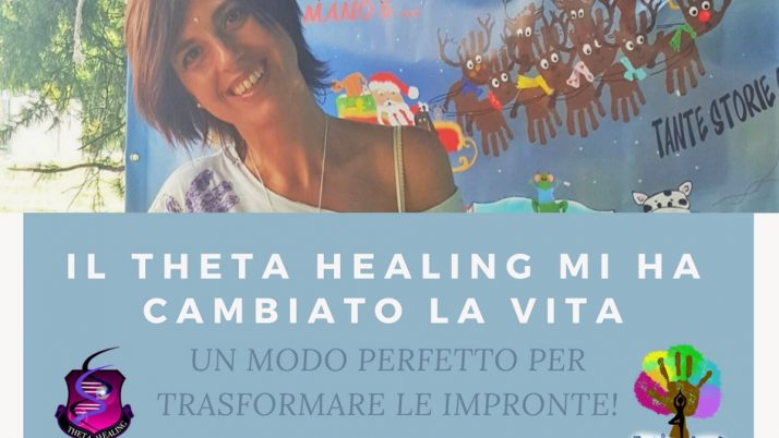 Il Theta Healing mi ha cambiato la vita – impronte si trasformano
