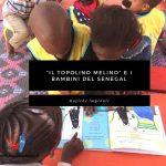 Il topolino Melino - compagno dei bambini del Senegal