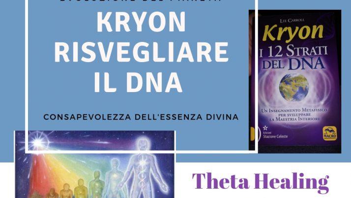 Kryon risvegliare il DNA – Theta Healing