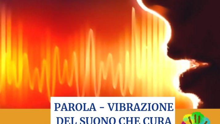 Parola, vibrazione del suono che cura