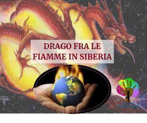 I draghi interiori si stanno risvegliando e manifestando nel pianeta con fiamme e distruzioni. Lavorare su se stesso per vivere di impronte incondizionate