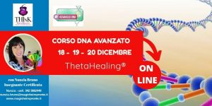 Theta Healing®  On-Line – seminario-Dna Avanzato – Nunzia Bruno – Dicembre – 2020