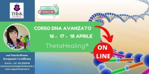 Theta Healing®  On-Line – seminario-Dna Avanzato – Nunzia Bruno – Aprile – 2021