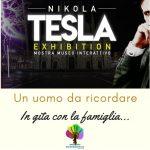 Nikola Tesla un uomo da ricordare - Exhibition a Milano