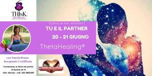 Theta Healing® seminario TU E IL PARTNER – Nunzia Bruno – Giugno 2020