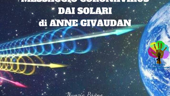 Messaggio dai Solari sul Coronavirus di Anne Givaudan