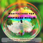 Meditazione per Respirare Meglio-Nunzia Bruno