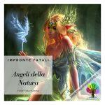 Fate: gli Angeli della Natura