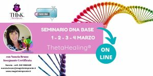 Theta Healing ® On-Line -seminario DNA Base – Nunzia Bruno – Marzo 2021