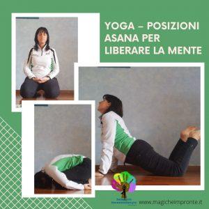 Vi propongo della Asana per liberare la mente e aiutarvi a raggiungere la concentrazione necessaria per ottenere un equilibrio psico-fisico.